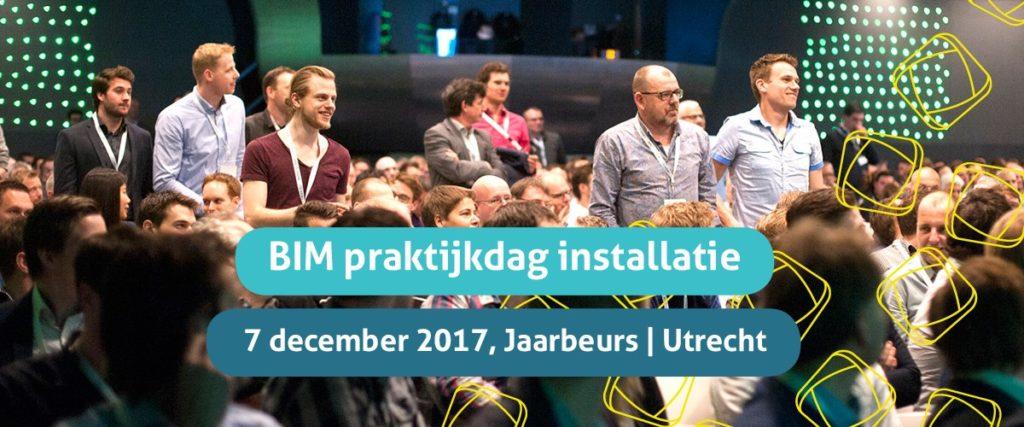 Op 7 december wordt in de Jaarbeurs in Utrecht de BIM Praktijkdag Installatie georganiseerd.